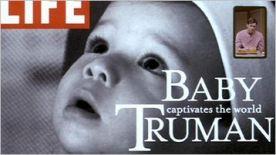 Truman as a baby