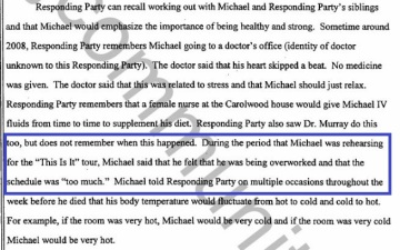 Answering AEG's interrogatory Paris Jackson said her father told her that he was overworked and the schedule was