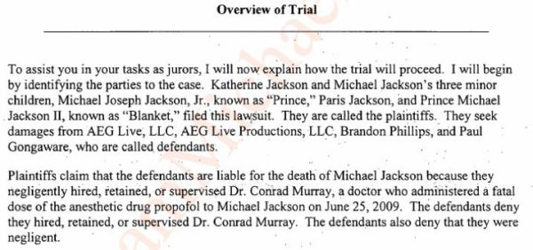 The judge's instructions to the jury started with her overview of the trial. The main question was who hired Murray. The jury said that it was AEG.