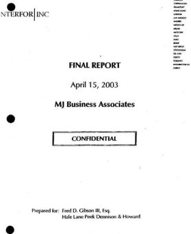 The Interfor report was made on April 15, 2003 and concerned ALL Michael Jackson's business associates.  No incriminating evidence was found but the page on Branca nevertheless goes all over the Internet