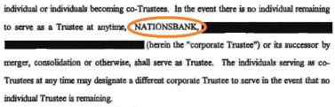 Excerpt from the Michael Jackson Family Trust of November  1, 1995 amended in March 2002.  In case all Co-Trustees stepped down  NATIONSBANK (now Bank of America) was to step in