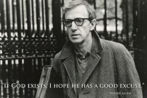 "Famous Woody Allen's quotes: ""If God exists"