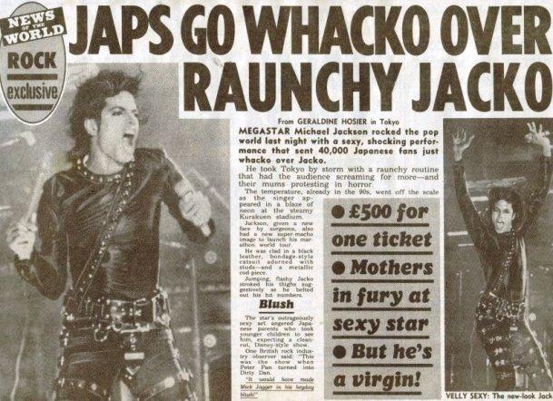 Bad tour - japs go whacko over raunchy jacko